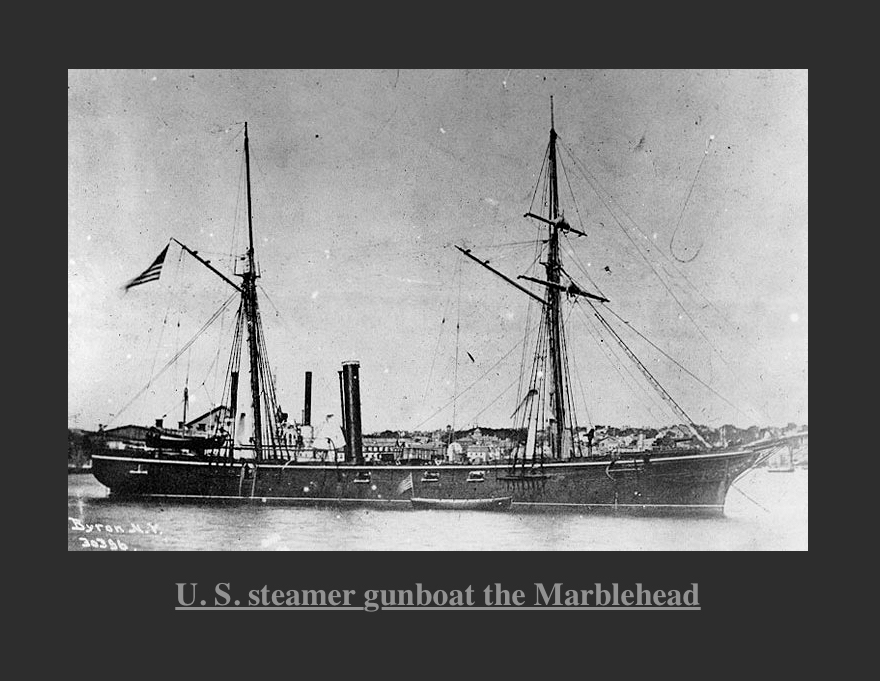 US Steamer Gunboat The Marblehead