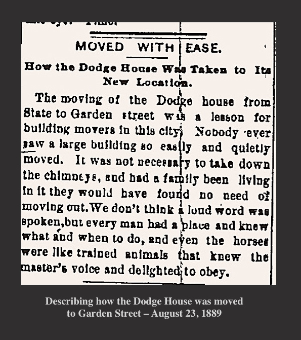Describing how the Dodge House was moved to Garden Street 1889 Newburyport MA