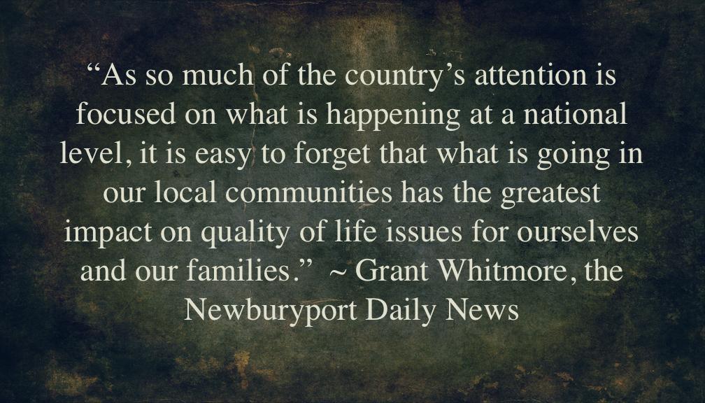 Quote from Grant Whitmore of the Newburyport Daily News Newburyport MA