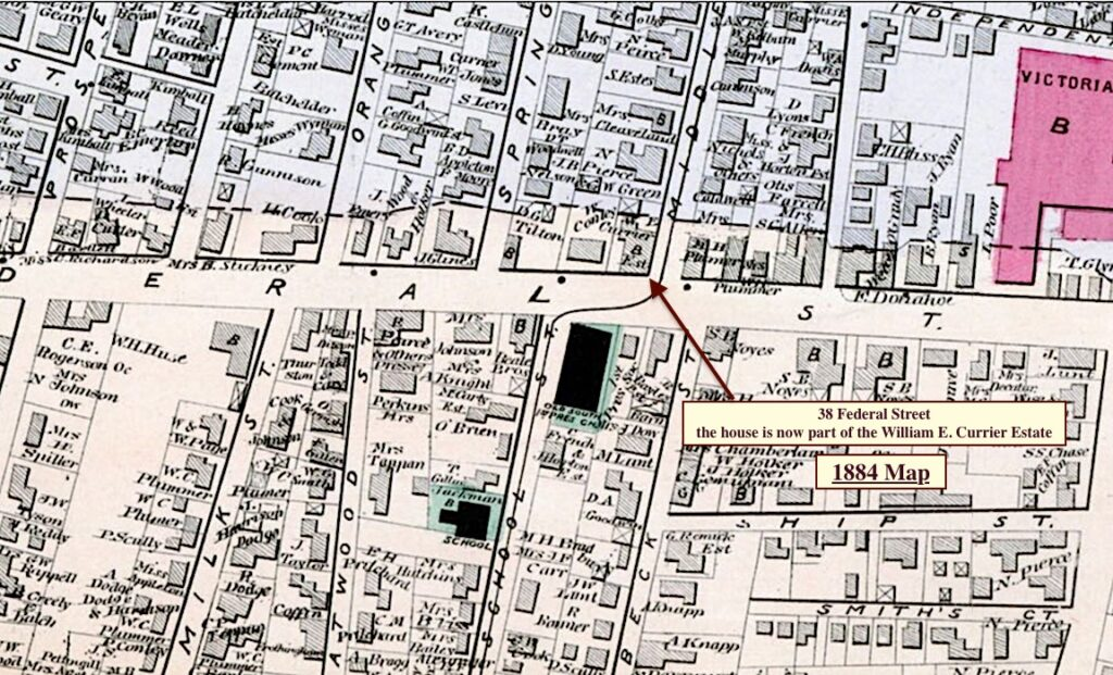 1884 Newburyport Map showing 38 Federal Street, it is now the property of the estate of William E. Currier