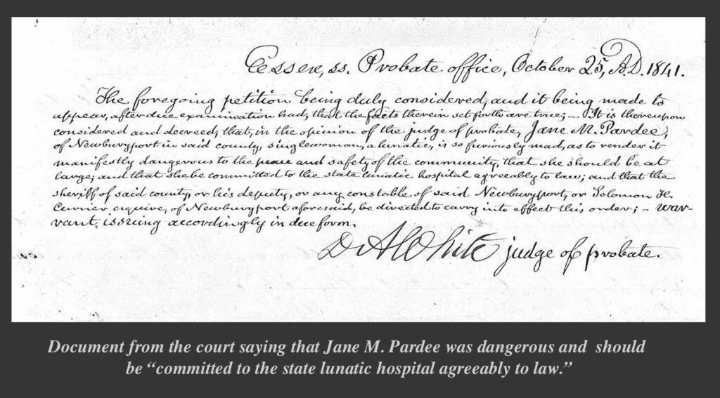 Document from the court saying that Jane M. Pardee should be committed to the Worcester Lunatic Asylum