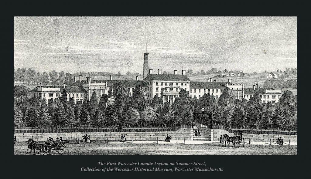 The First Worcester Lunatic Asylum